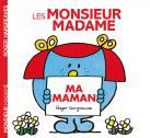 Visuel Monsieur Madame - Ma Maman