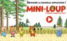 Découvre l'application de jeu Mini-Loup !