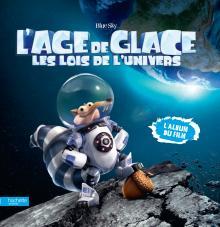 Visuel Album du film - Age de Glace 5
