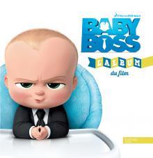 Visuel Baby Boss - L'album du film