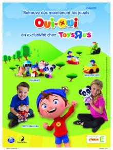 Visuel Oui-Oui gamme de jouets Toy's R Us !