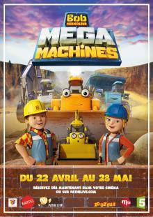 Affiche Bob le bricoleur - Megamachines