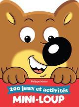 Mini Loup - Le livre d'activités des vacances