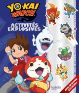 Yokaï Watch - Activités explosives