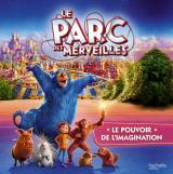 Le Parc des Merveilles - Le pouvoir de l'imagination