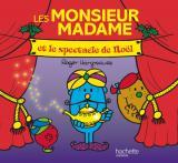 Les Monsieur Madame et le spectacle de Noël