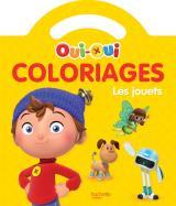Oui-Oui - Coloriages - Les jouets