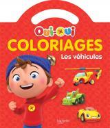 Oui-Oui - Coloriages - Les véhicules
