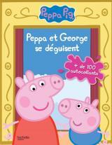 Peppa /Livre d'activités avec autocollants - Peppa et George se déguisent