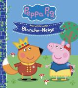 Peppa Pig - Mes petits contes - Blanche neige