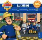 Sam le pompier - Histoire à trous - La caserne