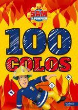 Sam le pompier - 100 colos