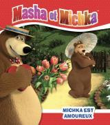 Masha et Michka - Michka est amoureux