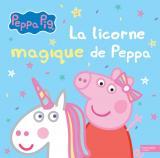 Peppa Pig - La licorne magique de Peppa
