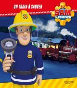 Sam le pompier - Un train à sauver