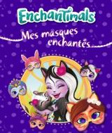 Enchantimals - Mon coffret Masques & Strass