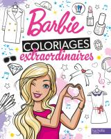 Barbie - Coloriages extraordinaires