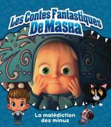 Masha et Michka - La malédiction des minus