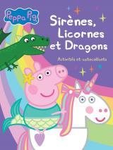 Peppa Pig-Activités et autocollants Sirènes Licornes et Dragons