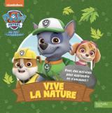 Pat' Patrouille - Vive la nature