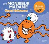 Les Monsieur Madame fêtent Halloween - Histoire à colorier