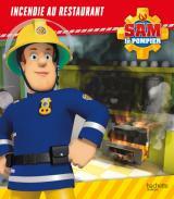 Sam le Pompier - Incendie au restaurant - Broché