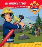Sam le Pompier - Une randonnée estivale