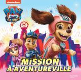 Mission à Aventureville - Pat' Patrouille Film