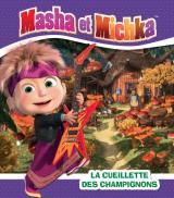 Masha et Michka- La cueillette des champignons