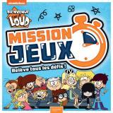 Bienvenue chez les Loud - Mission Jeux ! Cahier activités jeux