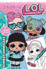 L.O.L. Surprise! - J'habille - Soirées enneigées