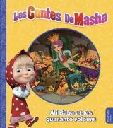 Masha et Michka - Les contes de Masha - Ali Baba et les quarante voleurs