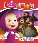 Masha et Michka - Un concert pour Masha