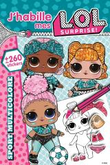 L.O.L. Surprise! - J'habille - Sport multicolore