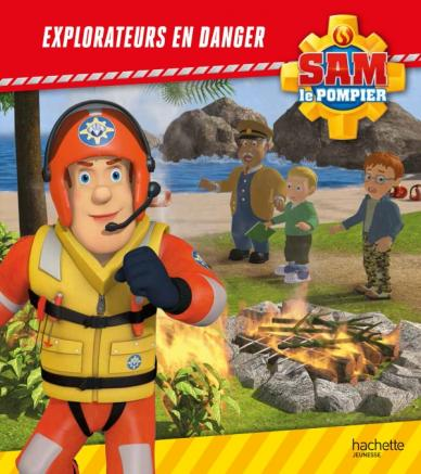 Sam le Pompier / Explorateurs en danger