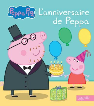 Peppa pig l 39 anniversaire de peppa hachette jeunesse - Jeux de papa pig ...