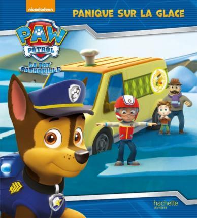Paw Patrol - La Pat' Patrouille / Panique sur la glace
