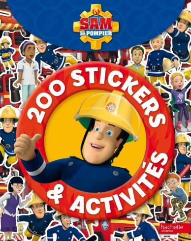 Sam le Pompier - 200 stickers & activités
