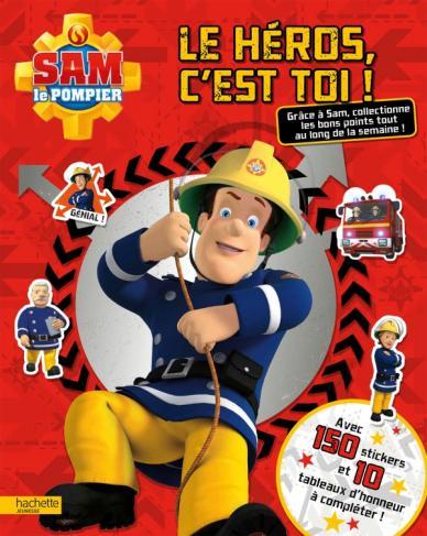Sam le Pompier / Le héros, c'est toi !