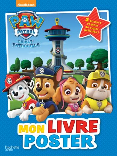 Paw Patrol-La Pat'Patrouille - Mon livre poster