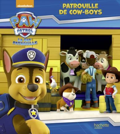 La Pat'Patrouille - Patrouille de cow-boys