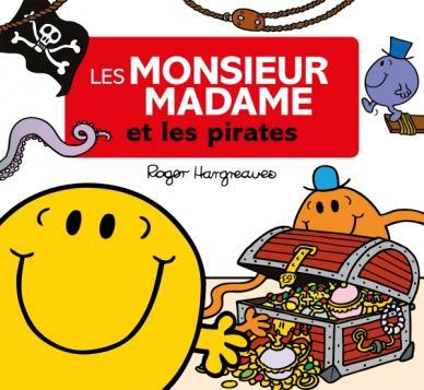 Les monsieur madame et les pirates hachette jeunesse - Monsieur pirate ...
