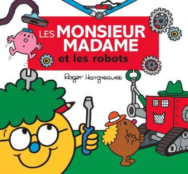 Monsieur Madame - Les Monsieur Madame et les robots