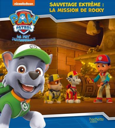 La Pat' Patrouille - Sauvetage Extrême : la mission de Rocky