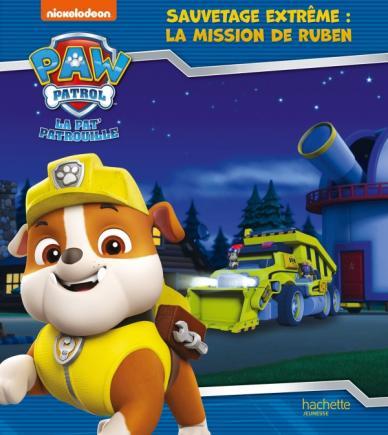 La Pat' Patrouille - Sauvetage Extrême : la mission de Ruben