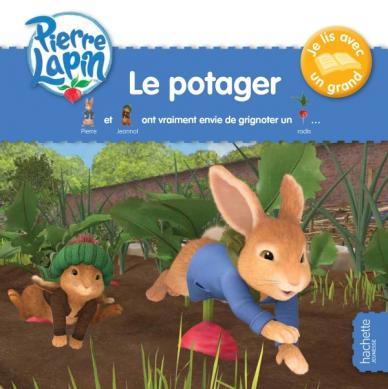 Pierre Lapin - Je lis avec un grand - Promenade au potager