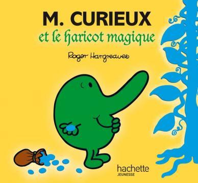 Monsieur Curieux et le haricot magique