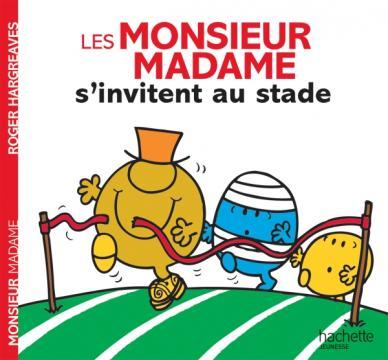 Les Monsieur Madame s'invitent au stade