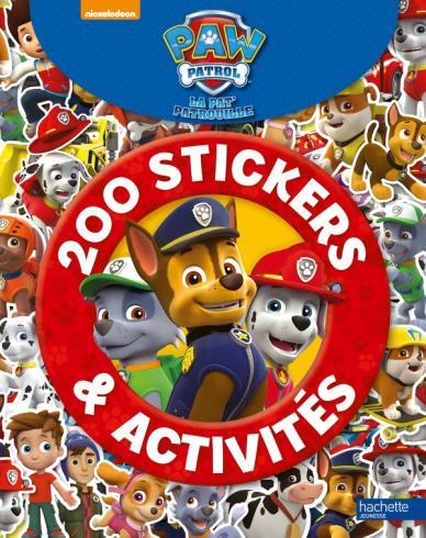 Paw Patrol - La Pat' Patrouille / 200 stickers & activités