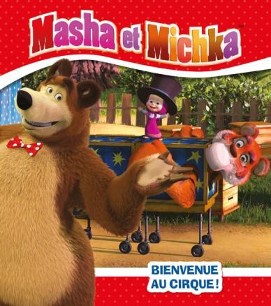 Masha et Michka - Bienvenue au cirque